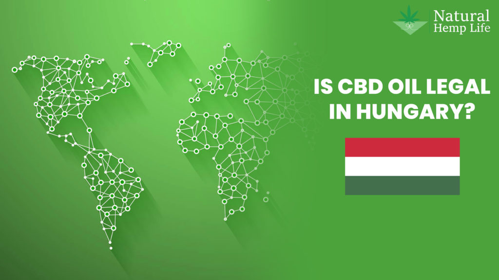 Legality of CBD and Hemp in Hungary