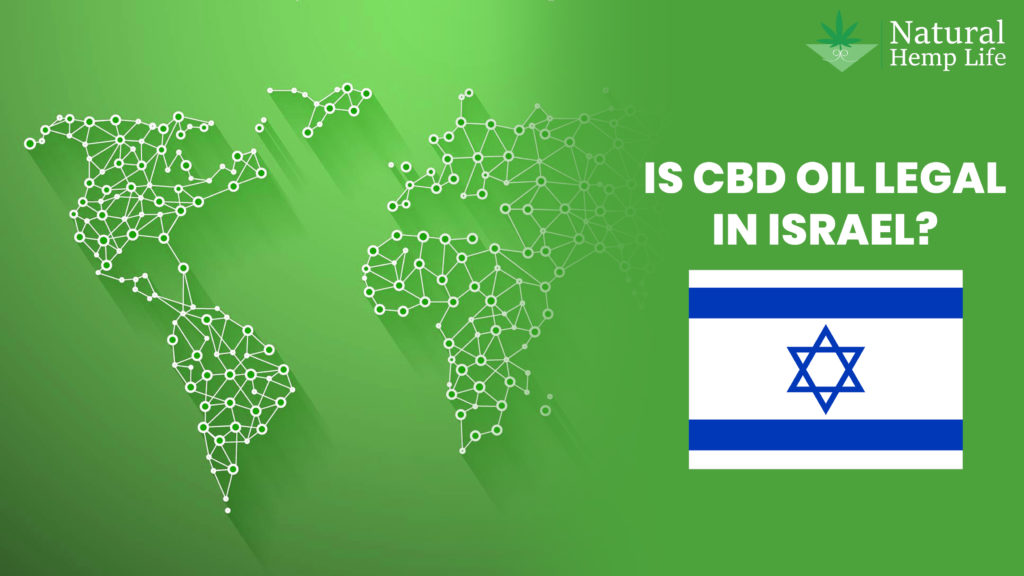 Legality of CBD and Hemp in Isreal
