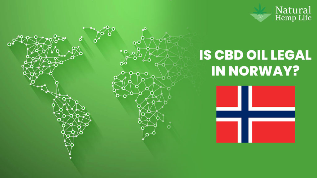 Legality of CBD and Hemp in Norway